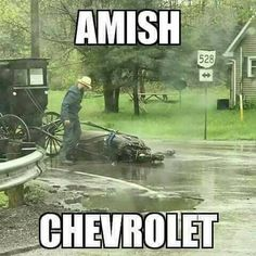 When you're Amish, and your Ford Mustang blows a head gasket.