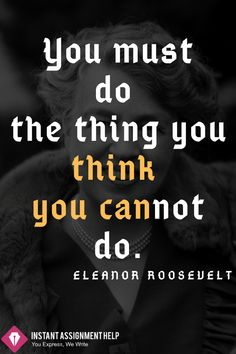 If you believe in yourself then you can do anything. Eleanor Roosevelt, You Can Do Anything, Writing Services, You Must, Believe In You, Motivationalquotes, Thinking Of You, Student, Inspiration