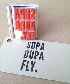 Supa Dupa Fly : Hip-Hop Inspired Rubber Stamp via Etsy