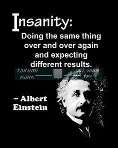 Albert Einstein, quote art, office decor, cubicle decor, insanity, glifts for artists, black and white, cubicle art, office art, wall quote