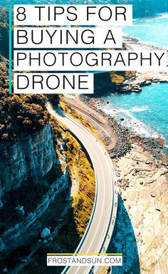 Get awesome aerial photos with a drone. Here are 8 tips for buying your first photography drone.