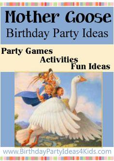 Mother Goose Birthday Party Theme Ideas