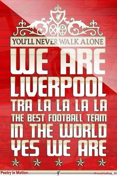We Are Liverpool Tra La La La La... #LFC