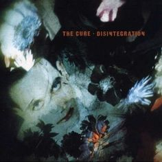Desintegration. Released the second of may in 1989. THE CURE http://www.roeht.com/desintegration/