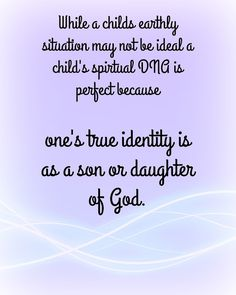 Syd's Free LDS Quotes: Your True Identity