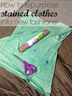 How to repurpose stained clothes into new fashions - mommylikewhoa.com