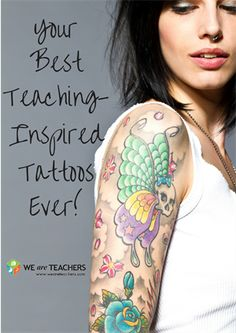 Tattoos in honor of teaching? Yes! Teachers weigh in with their ideas.