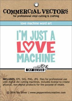 FREE COMMERCIAL Cut File - Love Machine Word Art  includes the following files: eps, svg, png, an jpeg,  (Sorry but I don't know when this freebie expires)
