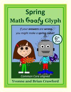 For 6th grade - Spring Math Goofy Glyph $