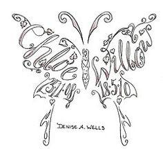 Name tattoos made into a butterfly shape by Denise A. Wells Photo: Name tattoos made into a butterfly shape by Denise A. Wells - to order your custom tat. Tatoo Henna, 1 Tattoo, Tatoo Art, Tattoo Baby, Tattoo Names, Tattoo Kids, Tattoo Cursive, Ambigram Tattoo, Letter Tattoos