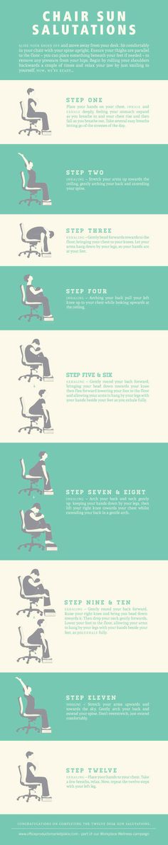 Do a full-on chair Sun Salutation. | Desk Exercises To Make The Most Of Your Workday