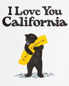 "Print for my entry? ""I Love You California"" White Bear Print"