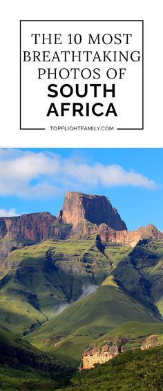 Is traveling to South Africa on your bucket list? You'll want to take a look at these 10 breathtaking photos of the country's most spectacular attractions.