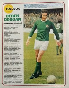 Focus On with Derek Dougan of Northern Ireland with Shoot! magazine in Windsor Park, English Football League, Wolverhampton, Big Men, Northern Ireland, Football Players, Actors & Actresses, Baseball Cards, This Or That Questions