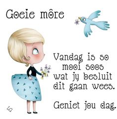Goeie More, The Power Of Love, Special Quotes, Afrikaans, Good Morning Quotes, Positive Quotes, Friendship, Place Card Holders, Inspirational Quotes