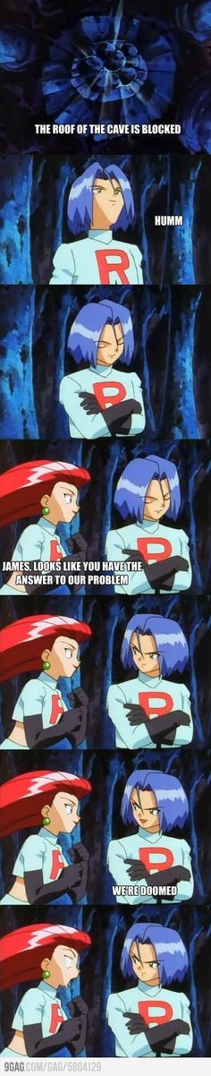 James trolling Jessie...Rocket was actually everyone's favorite. I love James!