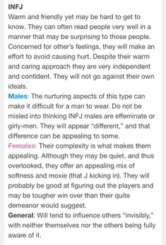 "INFJ males ""appear different"" and ""may be appealing to some"" how wonderfully optimistic *sarcasm* -b"