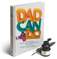 The new dadcando book-because dads like to do stuff with their kids too!