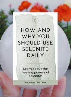 Selenite uses and metaphysical qualities
