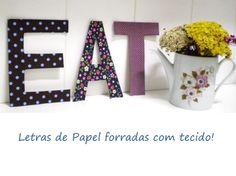 Tecido e papelão = letras forradas