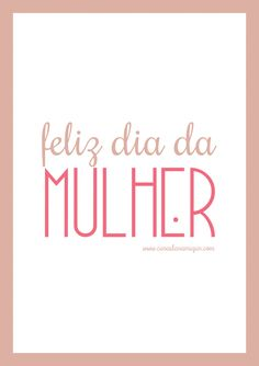Dia da mulher! Ladies Day, Girl Power, Lettering, Words, Casual, Quotes, 35, Woman Of God, Being A Woman