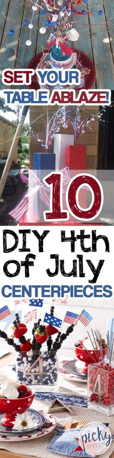 Set Your Table Ablaze! 10 DIY 4th of July Centerpieces  Fourth of July Party Centerpieces, Centerpieces for the 4th, Holiday Centerpieces, DIY Holiday Centerpieces, Holiday Tablescape, Fourth of July Tablescape Ideas, Popular Pin