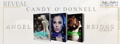 The Angel Reigns Series from Candy ODonnell