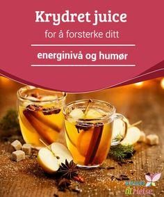Krydret juice for å forsterke ditt energinivå og humør  Følger du #deg svak, #sliten og har #dårlig humør, og vil du #løse disse problemene?