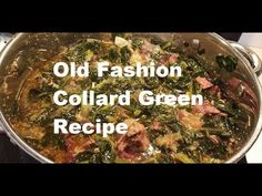 The Best Collard Green Recipe -- Ever Made on Youtube - YouTube Corn Dishes, Veggie Side Dishes, Best Collard Greens Recipe, Collar Greens, Thanksgiving Side Dishes, Thanksgiving Turkey, Youtube Youtube, Recipes For Beginners, Soul Food