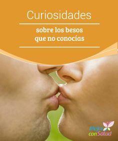 Curiosidades sobre los besos que no conocías  Los besos son algo más que es signo de complicidad y amor entre dos personas. Disponen de una finalidad biológica con la cual, nos permite saber qué persona es la más adecuada para nosotros.