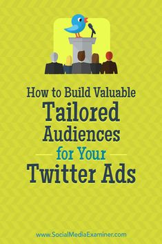 Discover two ways to find and target specialized groups of Twitter users to reach more receptive audiences with your ads. via @smexaminer Internet Marketing, Online Marketing, Social Media Marketing, Marketing Strategies, Marketing Ideas, Social Media Ad, Social Media Trends, Snapchat, Twitter For Business