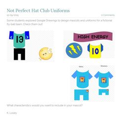 Kaarina Losey's graders designed these uniforms and mascot for their NPHC flyball team. Global Citizen, High Energy, School Ideas, Student, Club, Hats, Hat