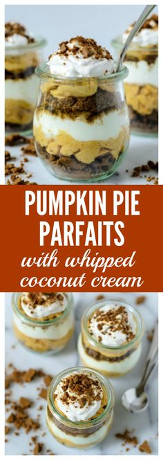 No Bake Pumpkin Pie Parfaits with Gingersnaps and Coconut Whipped Cream!