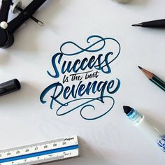 """Daily Typography Inspirations™ on Instagram: """"Success is the best revenge  . From a beautiful type piece by @mdemilan __ ✔Featured by @thedailytype #thedailytype ✒Learning stuffs via: www.learntype.today __"""""""