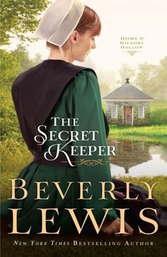 The Secret Keeper (Home to Hickory Hollow) by Beverly Lewis, http://www.amazon.com/dp/0764209809/ref=cm_sw_r_pi_dp_9bn5ub07SX1M9