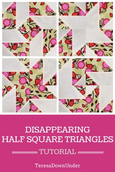 Video tutorial: Disappearing half square triangles (HST)