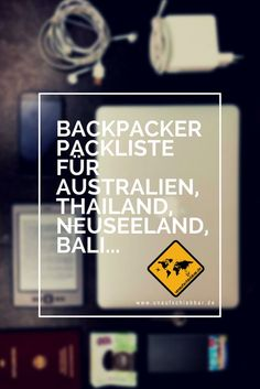 https://www.unaufschiebbar.de/reisetipps/backpacker-packliste/ Backpacker Packliste Zum Abhaken & Ausdrucken für Australien, Thailand, Neuseeland, Bali u.vm. #Backpacker #Packliste #Australien, #Thailand #Neuseeland #Bali #Neuseeland
