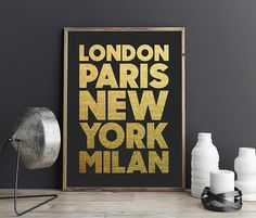 London Paris New York Milan Quote Print - Instant Download. Faux Gold Printable Typography. Gold Fashion Print. Travel Print Wall Art. Stylish Home