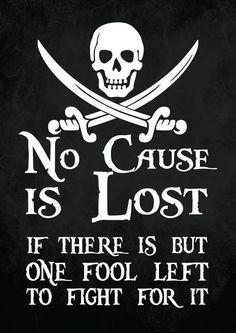 Pirate Art Print Poster - No Cause is Lost - Digital Download from BlackSails