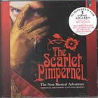 Scarlet Pimpernel / Frank Wildhorn - CD 3457 (http://kentlink.kent.edu/record=b3130034~S1)