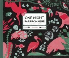 Julia Wauters' new children's book One Night, Far From Here from Nobrow Press