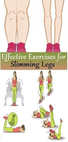 Effective Exercises for Slimming Legs....