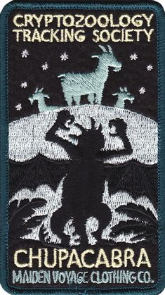 MAIDEN VOYAGE CHUPACABRA PATCH Legendary cryptid, Chupacabra, has been sited in…