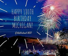 Happy 180th Birthday Michigan! Michigan became the 26th state on January 26th, 1837  #visitgrandhaven visitgrandhaven.com #puremichigan