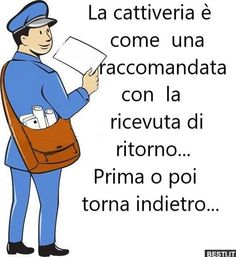 La cattiveria è come una raccomandata Italian Quotes, Maria Grazia, Funny Cards, Woman Quotes, I Card, Motivational Quotes, Wisdom, Thoughts, Sayings
