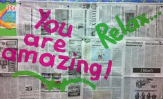 "Graffiti messages I left my students for testing. Might as well make good use of the paper you cover the bulletin boards with! Other messages said, ""I believe in you, believe in yourself, you can do it, etc."""