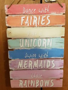 "Wooden Plaque ""Fairies, Unicorn, Mermaids, Rainbows"""