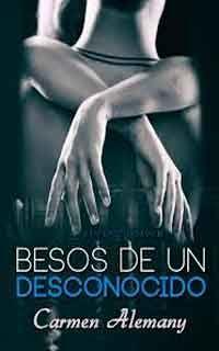 Descargar libro Besos de un desconocido de Carmen Alemany  - PDF EPUB