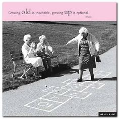 """Growing old is inevitable, growing up is optional.-- I am an adult. but I hope I never become a """"grown-up"""" ; Birthday Greeting Cards, Birthday Greetings, Old Lady Humor, Funny Happy Birthday Wishes, Funny Birthday, Aging Quotes, Sweet Quotes, Funny Cards, Inevitable"""