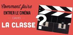 Comment faire entrer le cinéma dans la classe ? (fiches, dossiers pédagogiques, outils…)